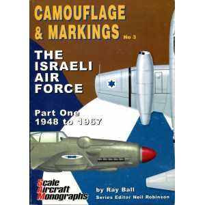 The Israeli Air Force - Part One: 1948 to 1967