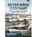 Silver Birds over the Estuary: The MiG-21 in Yugoslav and Serbian Air Force service, 1962-2019 (Europe@War)