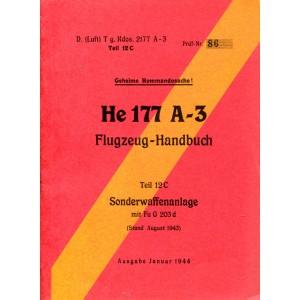 Geheime Kommandosache! He 177 A-3 Flugzeug-Handbuch Teil 12C