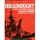 Dreadnought: History of the Modern Battleship