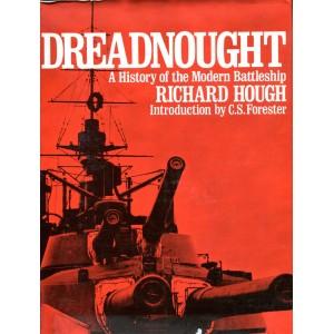 Dreadnought: History of the Modern Battleship