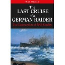 The Last Cruise of a German Raider: The Destruction of SMS Emden