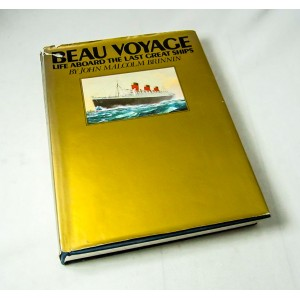 Beau Voyage: Life Aboard the Last Great Ships