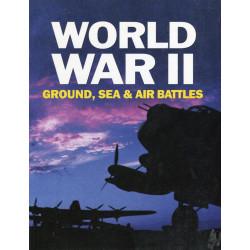 World War II, Ground, Sea &...