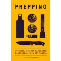 Prepping: Att hoppas på det...