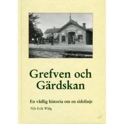 Grefven och Gärdskan: En...