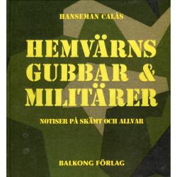 Hemvärnsgubbar & militärer...