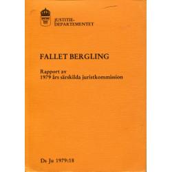 Fallet Bergling: Rapport av...