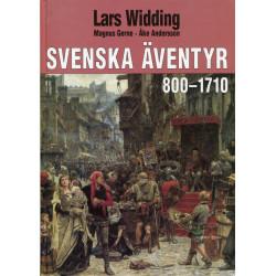 Svenska äventyr 800-1710