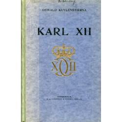 Karl XII: Hans öden och...