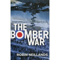 The Bomber War: Arthus...