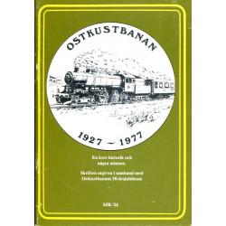 Ostkustbanan 1927-1977 : en...