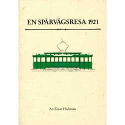 En spårvägsresa 1921