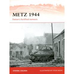 Metz 1944 - Patton's...