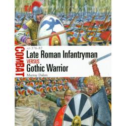 Late Roman Infantryman vs...