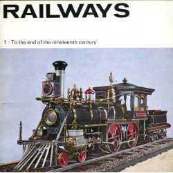 Railways: 1. To the End of...
