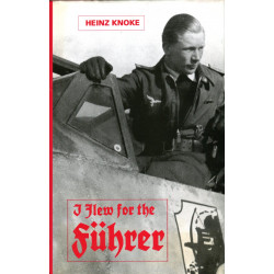 I Flew for the Fuhrer