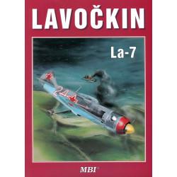 Lavockin La-7 ( Lavochkin )