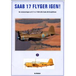 SAAB 17 Flyger igen!