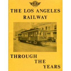 The Los Angeles Railway...