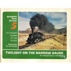 Twilight on the Narrow...