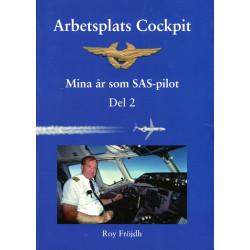 Arbetsplats Cockpit: Mina...