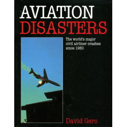Aviation Disasters: The...
