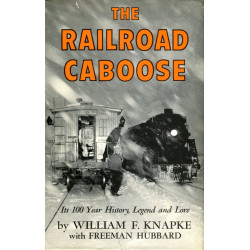 The Rairoad Caboose: Its...
