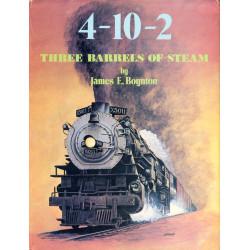 4-10-2 Three Barrels of Steam