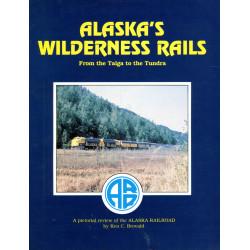 Alaska's Wilderness Rails:...