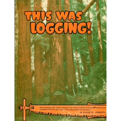 This Was Logging! Selected...