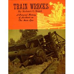 Train Wrecks: A Pictorial...