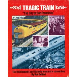 "Tragic Train ""The City of..."