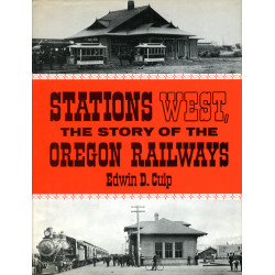 Stations West: The Story of...