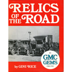 Relic of the Road 1: GMC...