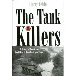 The Tank Killers: A History...