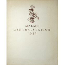 MALMÖ CENTRALSTATION 1933