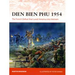 Dien Bien Phui 1954: The...