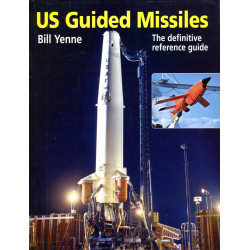 US Guided Missiles: The...
