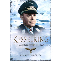 Kesselring: The Making of...