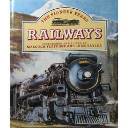 RAILWAYS: THE PIONEER YEARS