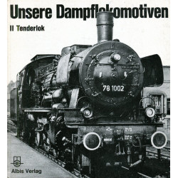 Unsere Dampflokomotiven II...