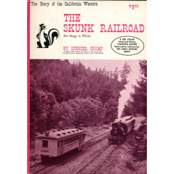 The Skunk Railroad, Fort...