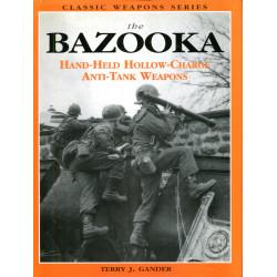 The Bazooka: hand held...