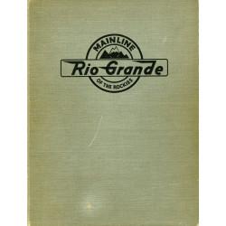 Rio Grande: Mainline of the...