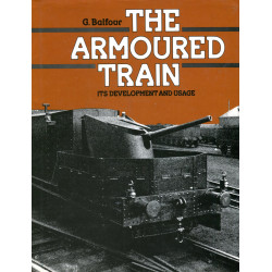 The armoured train: Its...