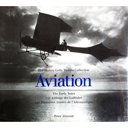 Aviation: The Early Years:...