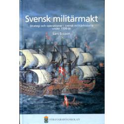 Svensk militärmakt:...