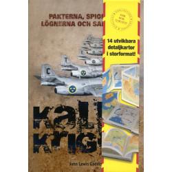 Kalla kriget: Pakterna,...