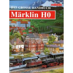 Das große Handbuch Märklin H0